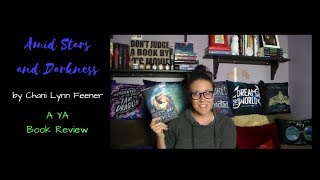 Amid Stars and Darkness (A YA Book Review)