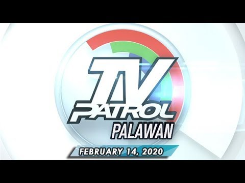 [ABS-CBN]  TV Patrol Palawan – February 14, 2020