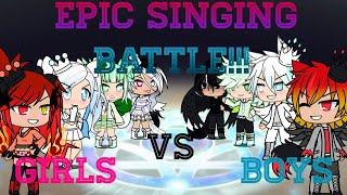 Singing battle*~^Girls VS boys^~* (Prt 1)