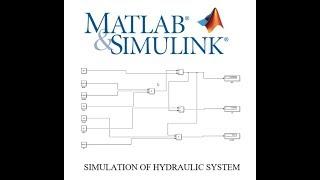 ANNA UNIVERSITY SIMULATION MATLAB MODEL FOR HYDRAULIC SYSTEM TUTORIAL