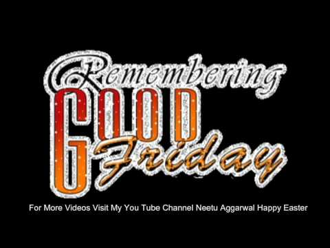 Download Happy Good Friday,Animated,Wishes,Greetings,Sms,Sayings,Quotes,E-card,Wallpapers,Whatsapp video Mp4 HD Video and MP3