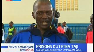 Kenya Prisons yajiandaa kutetea taji, wapania kuwabwaga wapinzani wao