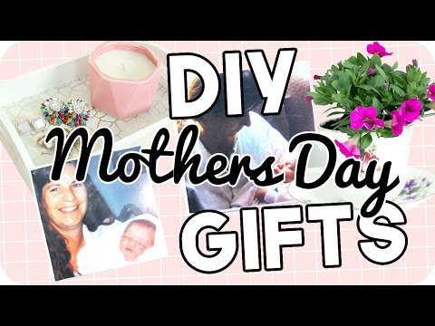 DIY MOTHERS DAY GIFTS 2017! Last Minute – Under $5!