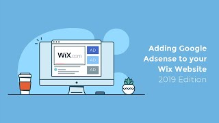 How To Add Google Adsense To Your Wix Website - 2019 Edition