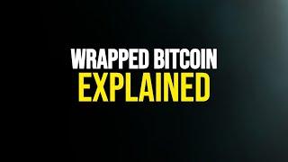 Tokenising Bitcoin on Ethereum?!   Wrapped Bitcoin ($WBTC)