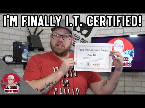 I Just Got My First I.T. Certification! Certified Reboot Administrative ...