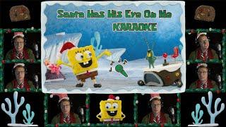 """Santa Has His Eye On Me"" KARAOKE Sing-A-Long (Spongebob Acapella)"