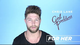 Chris Lane - Behind The Song - For Her
