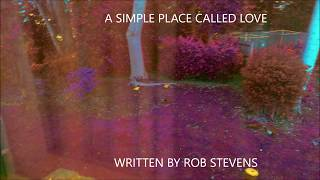 Rob Stevens – A Simple Place Called Love