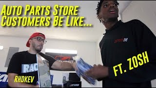 AUTO PARTS STORE CUSTOMERS BE LIKE... (Funny Skit)