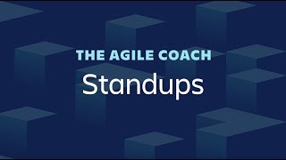 Daily Standups: How to Run Them - Agile Coach (2019)
