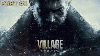 Resident Evil 8 Village Walkthrough Part #1 - (Resident Evil 8)