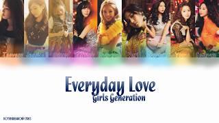 Girls' Generation (少女時代) – Everyday Love Colour Coded Lyrics(KAN|ROM|ENG)