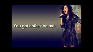 3) U got nothing on me - Demi Lovato (Lyrics)