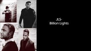 JLS- Billion Lights, with lyrics