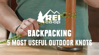 Best Knots For The Outdoors || REI