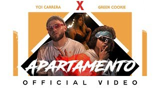 Video Apartamento de Yoi Carrera feat. Green Cookie