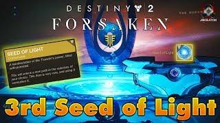 Destiny 2 Forsaken - How To Get A 3rd Seed of Light (EASY)!