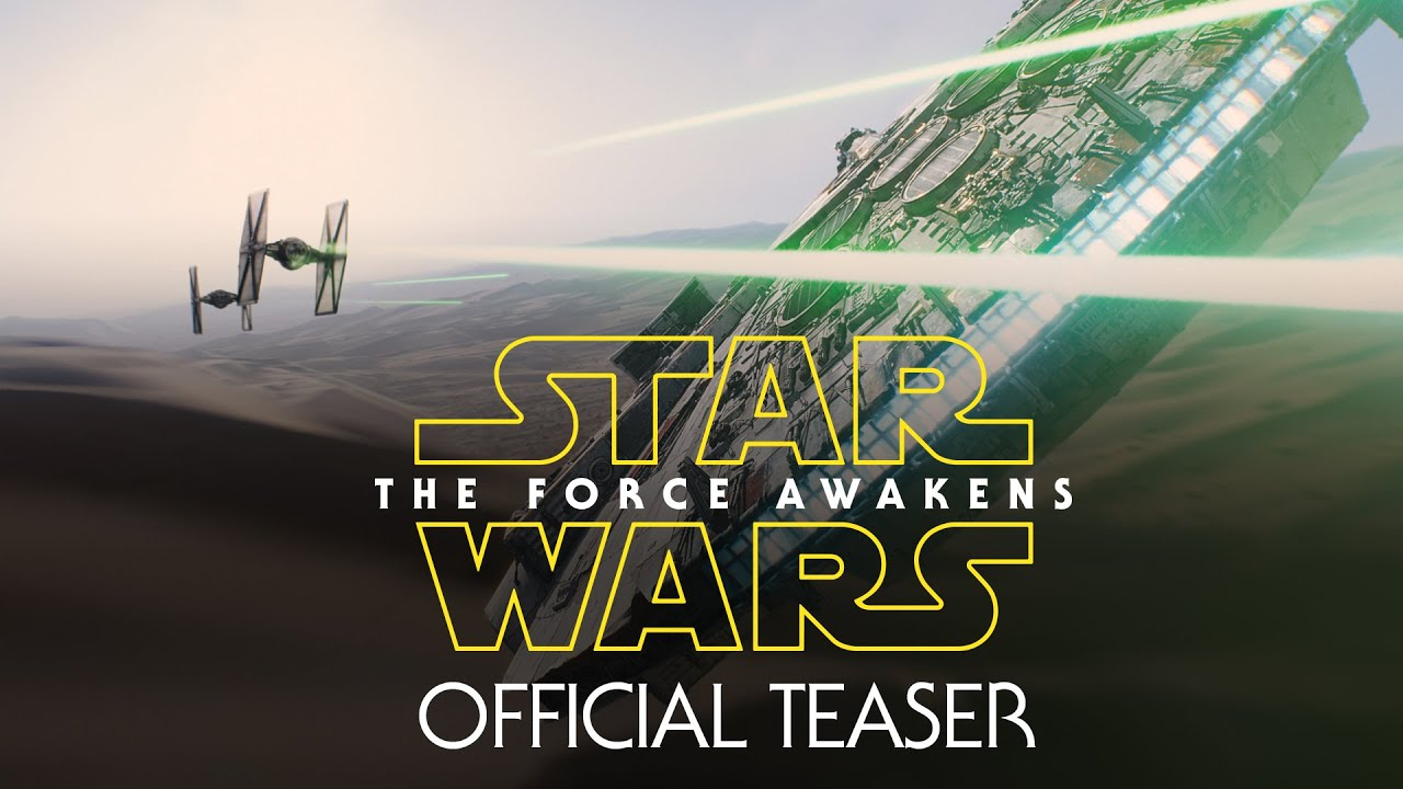 Movie Trailer: Star Wars: The Force Awakens (2015)
