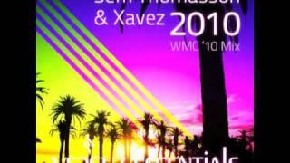 Sem Thomasson & Xavez - 2010 (WMC '10 Mix)