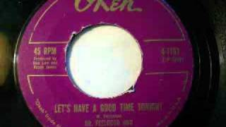 Dr. Feelgood and the Interns - Let's Have A Good Time Tonight (1962)