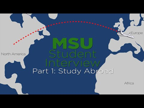 MSU Student Interview Part 1: Study Abroad