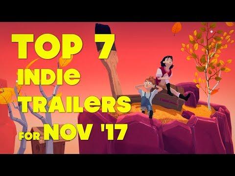 Top 7 Best Looking Indie Game Trailers - November 2017