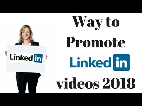 Way to Promote videos linkedin