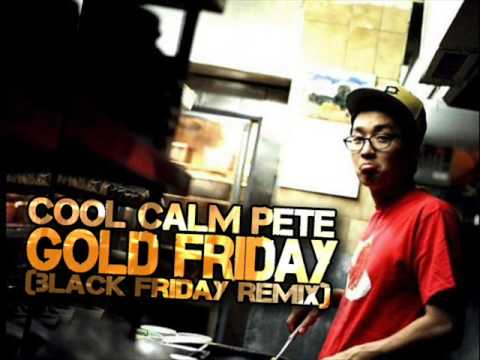 Cool Calm Pete - Gold Friday (Black Friday remix)