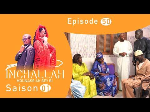 INCHALLAH, Mounass Ak Sey Bi - Saison 1 - Episode 50