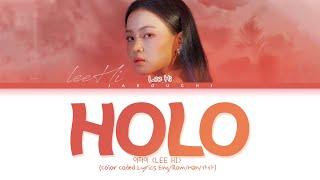 LEE HI( 이하이) 'HOLO (홀로)' lyrics (Color Coded Lyrics Eng/Rom/Han/가사)