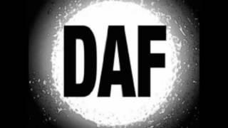 D.A.F.  Als wär`s das letzte Mal