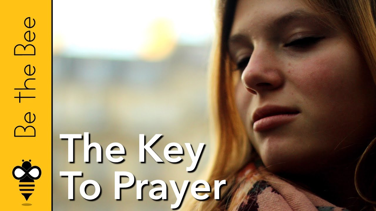 #96 The Key to Prayer