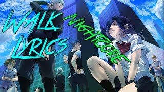 Nightcore   Walk
