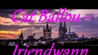 "Video thumbnail of ""Cat Ballou - Irjendwann"""