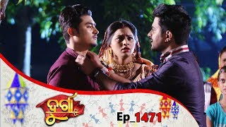 Durga | Full Ep 1471 | 28th Aug 2019 | Odia Serial – TarangTV