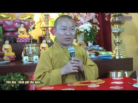 Vấn đáp: Phật giáo và đa thần giáo, tu tập cho mình có ích kỷ không, cảnh giới địa ngục, tướng lưỡi rộng dài, cách hộ niệm và tống táng, cúng rượu thịt, tục đốt vàng mã
