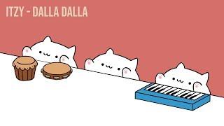 """Bongo Cat - ITZY """"달라달라(DALLA DALLA)"""""""
