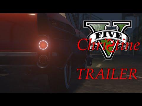 Grand Theft Auto V - Christine 2 [TRAILER]