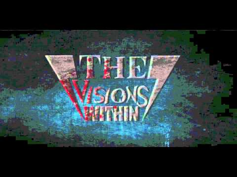 The Visions Within - Failure To Comply Ft Dana Willax of Kingdom Of Giants