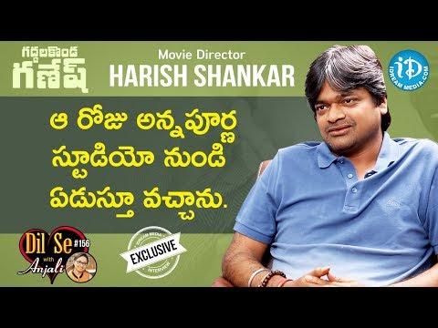 Director Harish Shankar Exclusive Interview || Valmiki Movie || Dil Se With Anjali #156
