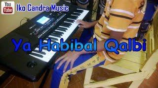 Gambar cover Ya Habibal Qalbi (Karaoke Sholawat) - Korg PA300 Cover by IKO