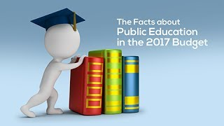The Facts about Public Education in the 2017 Budget