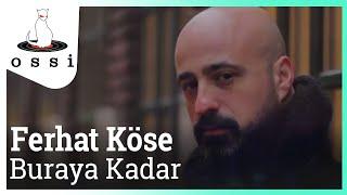 Ferhat Köse / Buraya Kadar (DJ Selami Bilgiç Versiyon)