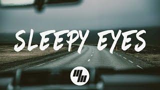 Elohim & Whethan   Sleepy Eyes (Lyrics Lyric Video)