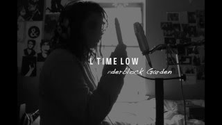 All Time Low - Cinderblock Garden (Acoustic Cover)