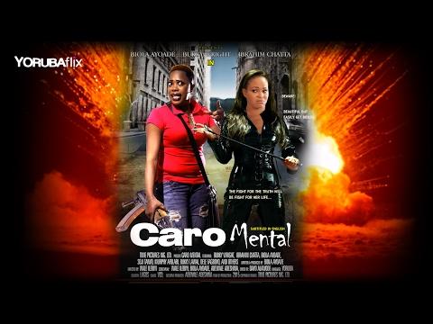 Caromental - Latest Yoruba Nollywood 2017 Movie Drama [Bukky Wright]
