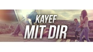 KAYEF    MIT DIR (OFFICIAL HD VIDEO VERSION) Prod By. Topic