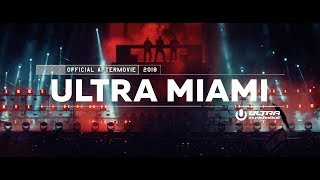 ULTRA MIAMI 2018 (Official 4K Aftermovie)