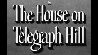 The House on Telegraph Hill [ITA] ✬ Film Noir Completo DraMMa .720p by @Hollywood Cinex 🆓